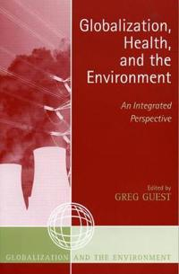 Globalization, Health And The Environment