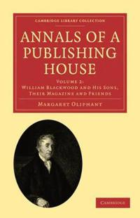Cambridge Library Collection - History of Printing, Publishing and Libraries Annals of a Publishing House