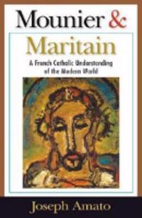 Mounier and Maritain