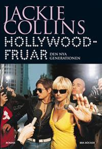 Hollywoodfruar : Den nya generationen