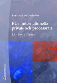 EU:s internationella privat- och processrätt