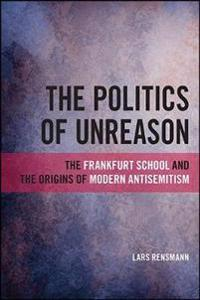 The Politics of Unreason