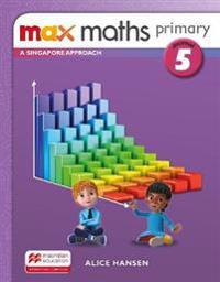 Max Maths Primary A Singapore Approach Grade 5 Journal