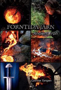 Forntida Järn - Ancient Iron