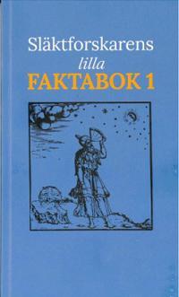 Släktforskarens Lilla Faktabok