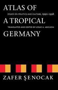 Atlas of a Tropical Germany