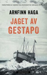 Jaget av Gestapo - Arnfinn Haga pdf epub
