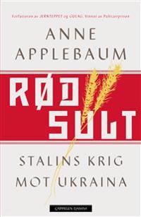 Rød sult - Anne Applebaum | Ridgeroadrun.org