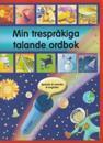 Min trespråkiga talande ordbok : spanska & svenska & engelska