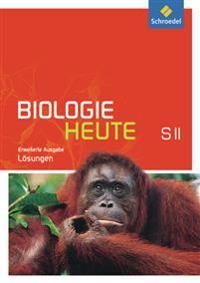 Biologie heute SII. Lösungen. Erweiterte Ausgabe