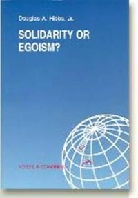 Solidarity or Egoism