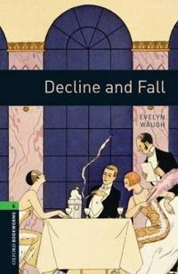 Oxford Bookworms Library: Stage 6: Decline and Fall