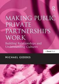 Making Public Private Partnerships Work