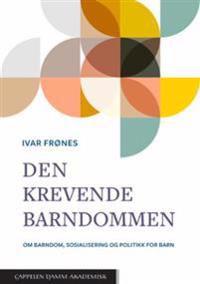 Den krevende barndommen - Ivar Frønes | Ridgeroadrun.org