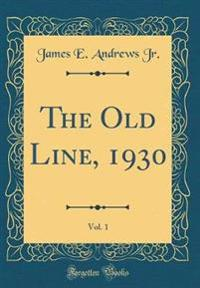 The Old Line, 1930, Vol. 1 (Classic Reprint)