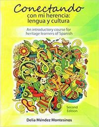 Conectando Con Mi Herencia/ Connecting With My Heritage