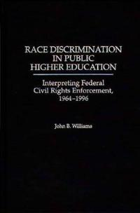 Race Discrimination in Public Higher Education