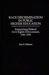 Race Discrimination in Public Higher Education