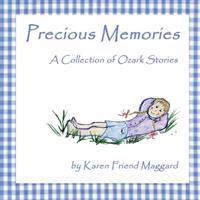 Precious Memories: A Collection of Ozark Stories