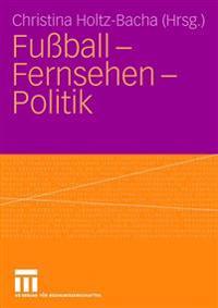 Fussball - Furnsehen - Politik