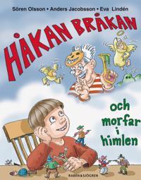 Håkan Bråkan och morfar i himlen