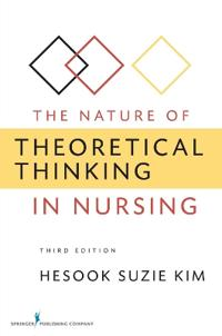 The Nature of Theoretical Thinking in Nursing