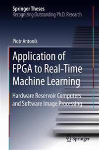Application of Fpga to Real-time Machine Learning