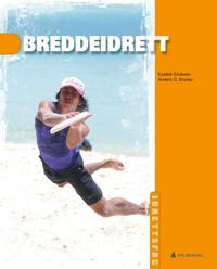 Breddeidrett - Eystein Enoksen, Anders O. Brunes, Espen Tønnessen | Ridgeroadrun.org