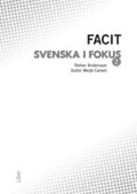 Svenska i fokus 2 Facit