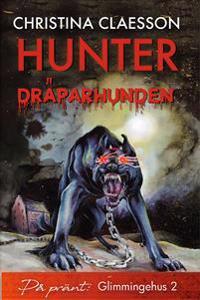 Hunter : dräparhunden