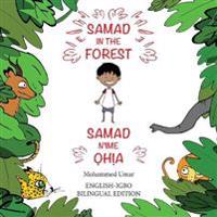 Samad in the Forest (Bilingual English-Igbo Edition)