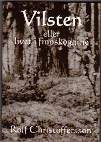 Vilsten eller livet i finnskogarne