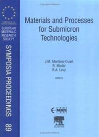 Materials and Processes for Submicron Technologies
