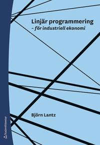 Linjär programmering : för industriell ekonomi
