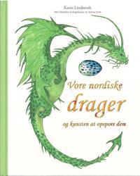 Vore nordiske drager