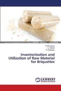 Inventorization and Utilization of Raw Material for Briquettes