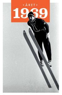 Året 1969 - Lars Ulseth, Kalle Løchen   Inprintwriters.org