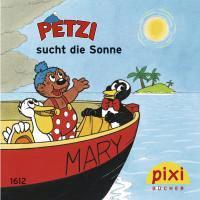 Pixi-Bücher Bestseller-Pixi: Petzi sucht die Sonne. 24 Exemplare à EURO 0,95