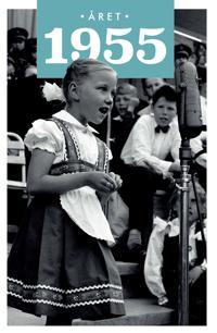 Året 1955 - Lars Ulseth, Kalle Løchen pdf epub
