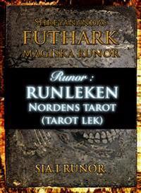 Runor : runleken - Nordens tarot (tarotlek)