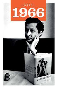 Året 1966 - Lars Ulseth, Kalle Løchen pdf epub