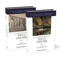 A Companion to the U.S. Civil War