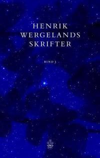 Henrik Wergelands skrifter. Bd. 3 - Henrik Wergeland | Ridgeroadrun.org