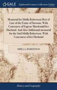 MEMORIAL FOR SIBILLA ROBERTSON HEIR OF L