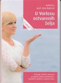U vortexu ostvarenih zelja (kroatiska)