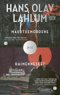 Maurtuemordene ; Haimennesket - Hans Olav Lahlum | Ridgeroadrun.org