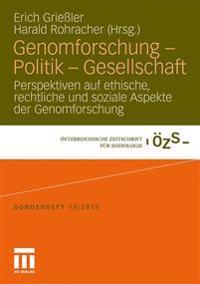 Genomfurschung - Politik - Gesellschaft