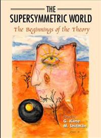 The Supersymmetric World