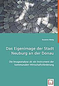 Das Eigenimage der Stadt Neuburg an der Donau