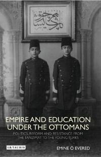 Empire and Education Under the Ottomans